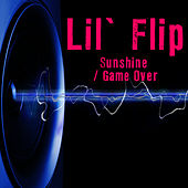 Sunshine / Game Over (Re-Recorded / Remastered Versions) de Lil' Flip