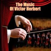 The Music Of Victor Herbert de Various Artists