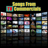 Songs from Tv Commercials (Re-Recorded / Remastered Versions) de Various Artists