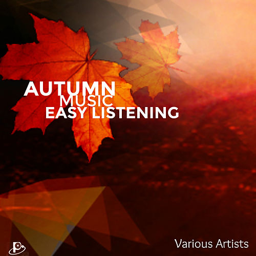 Autumn Music Easy Listening de Various