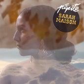 Torrent de Chaleur (Pépite Remix) de Sarah Maison