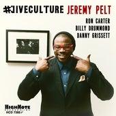 #'Jiveculture von Jeremy Pelt