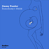 Somebody's Child by Jimmy Ponder