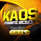 Kaos Miami 2010 von Various Artists