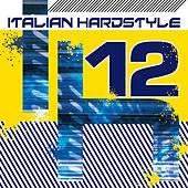 Italian Hardstyle 12 de Various Artists