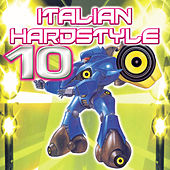 Italian Hardstyle 10 de Various Artists