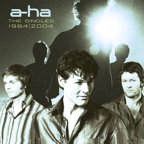 The Singles: 1984 - 2004 von a-ha