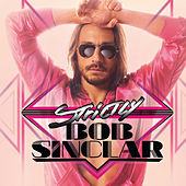 Strictly Bob Sinclar by Various Artists