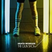 The Gun Show by Heath McNease
