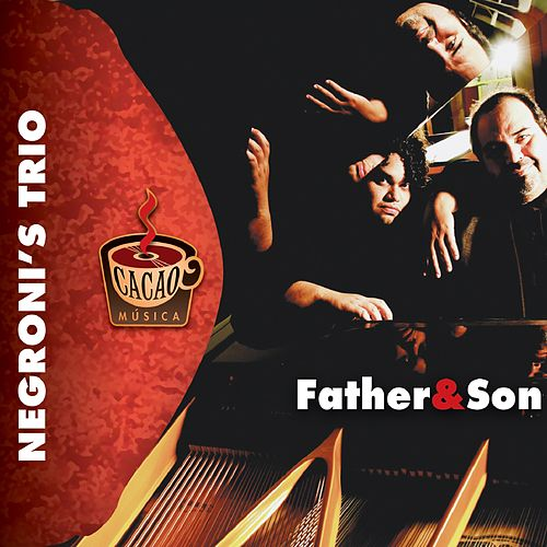 Father & Son de Negroni's Trio