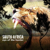 South Africa - Eye Of The Hunter by Various Artists