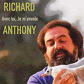 Avec toi, Je m'envole by Richard Anthony