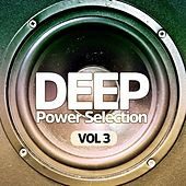 Deep Power Selection, Vol. 3 de Various Artists