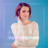 Human (Deluxe Edition) by Holly Starr