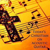 Today's Christian on Acoustic Guitar by Steve Petrunak