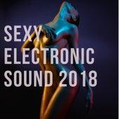 Sexy Electronic Sound 2018 von Dj Regard