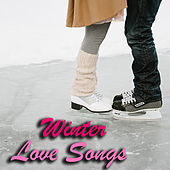 Winter Love Songs by Various Artists