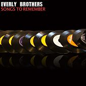 Songs to Remember von The Everly Brothers
