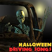 Halloween Driving Songs by Various Artists