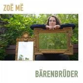 Bärenbrüder by Zoë