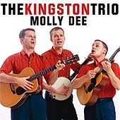 Molly Dee de The Kingston Trio