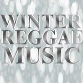 Winter Reggae Music by Various Artists