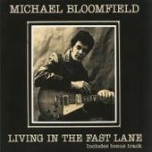 Living In The Fast Lane de Mike Bloomfield