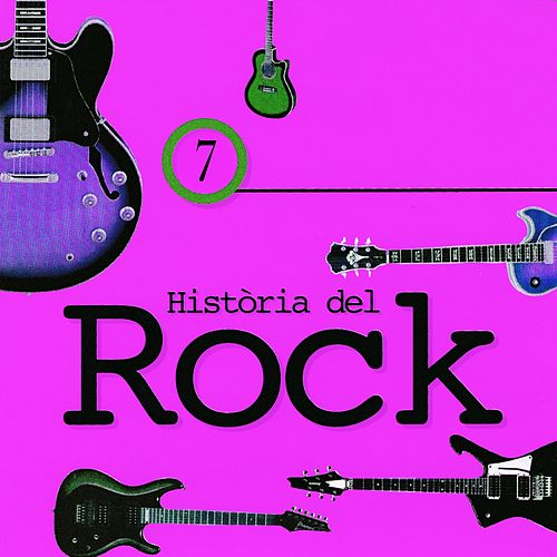 Història del Rock, Vol. 7 de Various Artists