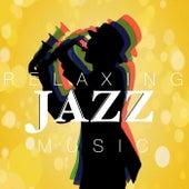 Relaxing Jazz Tunes di Various Artists