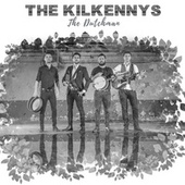 The Dutchman von The Kilkennys