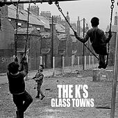 Glass Towns by KS