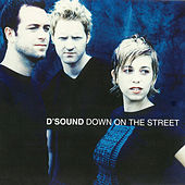 Down On The Street by D'Sound