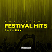Amsterdam Festival Hits 2018 - EP by Various Artists