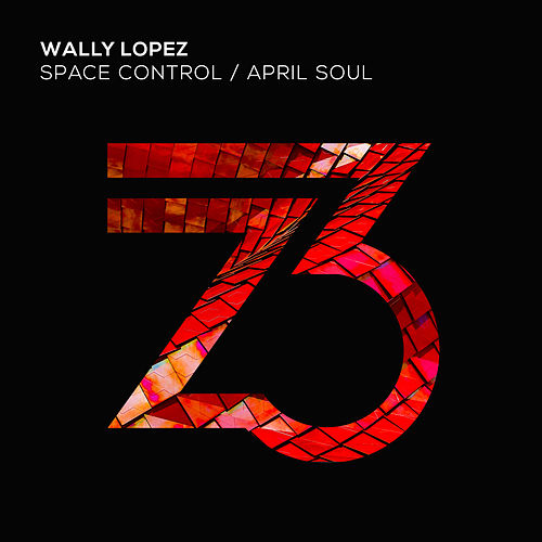 Space Control/April Soul by Wally Lopez