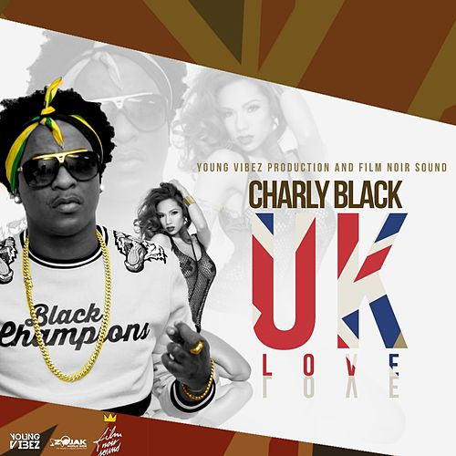 UK Love - Single de Charly Black
