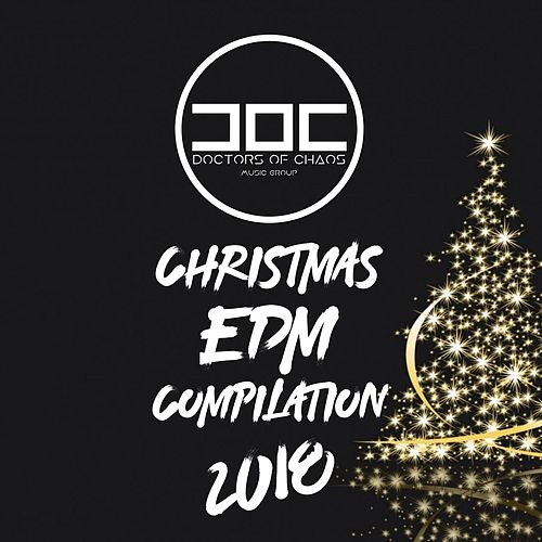 Christmas EDM Compilation 2018 by Various Artists
