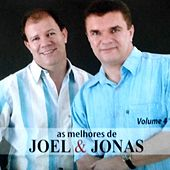 As Melhores de Joel & Jonas, Vol. 4 de Joel