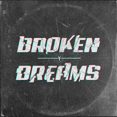 Broken Dreams von Youngs Teflon