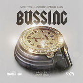 Bussing (feat. Hoodrich Pablo Juan) by MPR Tito