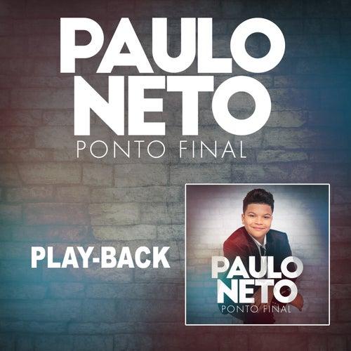 Ponto Final (Playback) de Paulo Neto