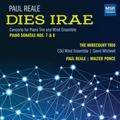 Paul Reale: Dies Irae, Piano Sonatas Nos. 7 and 8 by Various Artists