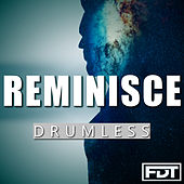 Reminisce Drumless by Andre Forbes
