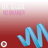 No Brainer de Mr. Brain