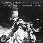 Woody Shaw Live, Vol. 4 (Recorded Live at the Keystone Korner) by Woody Shaw