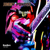 Thumbs Up by Jimmy Ponder