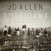 Americana: Musings on Jazz and Blues by J.D. Allen