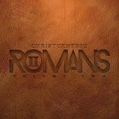 Romans, Vol. 2 von Christcentric