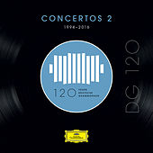 DG 120 – Concertos 2 (1994-2016) by Various Artists