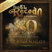 80 Años De Música Entre Amigos de Banda El Recodo