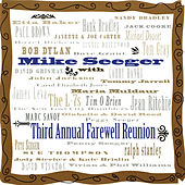 Third Annual Farewell Reunion de Mike Seeger
